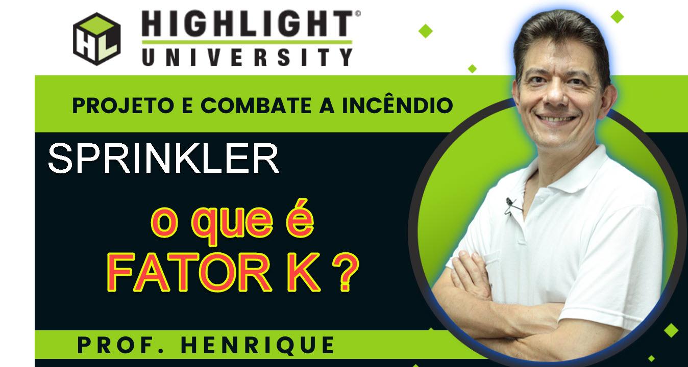 FATOR K SPRINKLER – Como calcular vazão do bico sprinkler no projeto combate incêndio